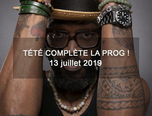 Tété complète la programmation du 13 juillet