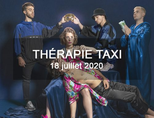 Thérapie Taxi rejoint -M- le samedi 18 juillet